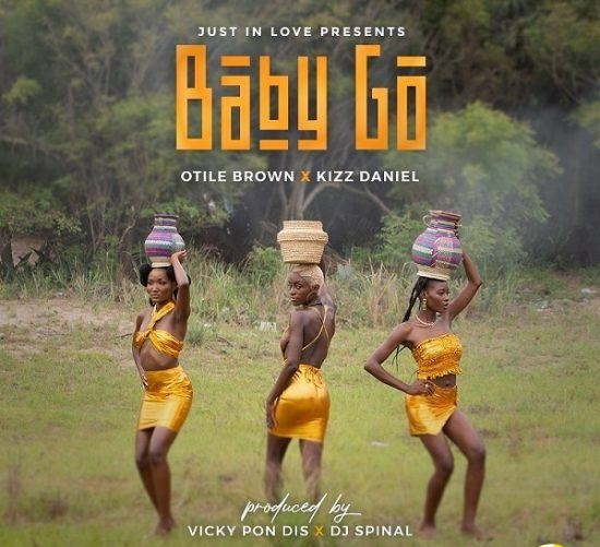Otile Brown – Baby Go ft Kizz Daniel Free Mp3 Download