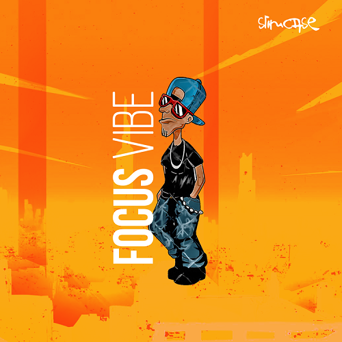 Slimcase - Focus Vibe Free Mp3 Download