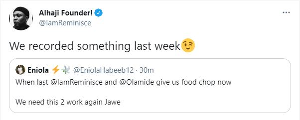 We recorded something last week - rapper, Reminisce set to release a new banger with Olamide