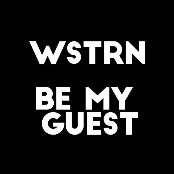 WSTRN - Be My Guest Ft Fireboy DML Free Mp3 Download