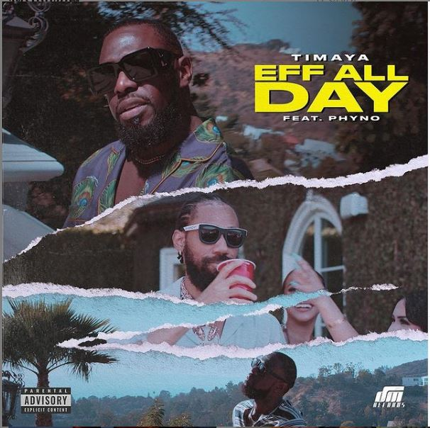Timaya – EFF All Day Ft Phyno Free Mp3 Download
